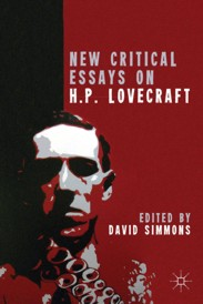 "new critical essays on h p  lovecraft""h p  lovecraft  the amateur  anti modern horror writer from providence  rhode island  is no longer a marginal footnote in american literary history but an"
