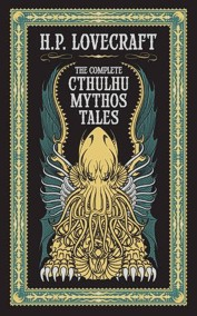 The Complete Cthulhu Mythos Tales (Collectible Edition)